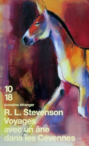R.L. Stevenson — Voyages avec un âne dans les Cévennes