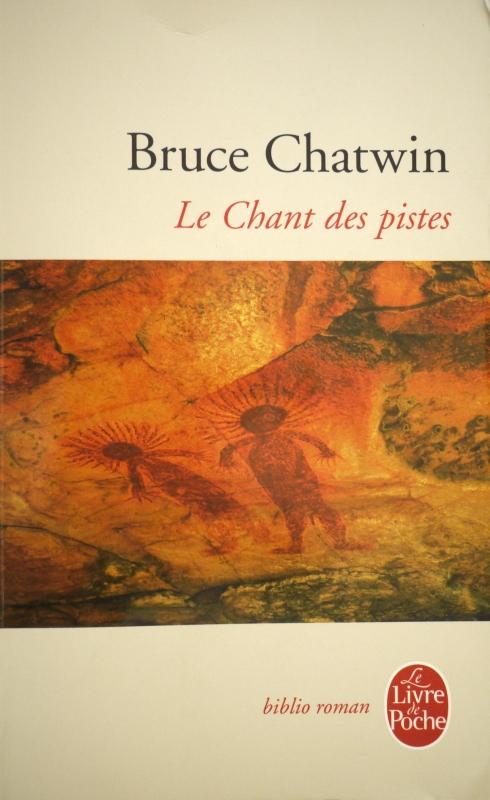 Le chant des pistes (Bruce Chatwin)