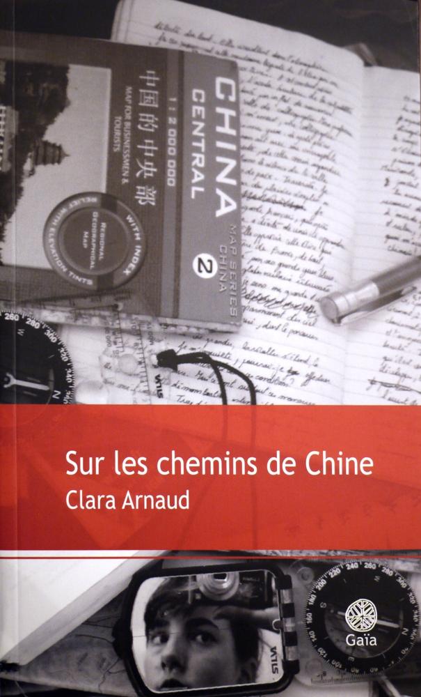Sur les chemins de Chine (Clara Arnaud)
