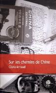 Clara Arnaud — Sur les chemins de Chine