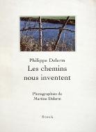 Philippe Delerm — Les chemins nous inventent