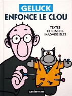 Philippe Geluck — Geluck enfonce le clou