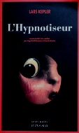 Lars Kepler — L'hypnotiseur