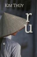 Kim Thuy — Ru