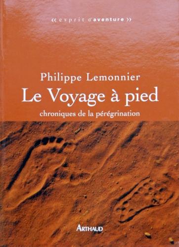 Philippe Lemonnier — Le voyage à pied