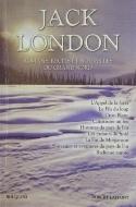 Jack London — Romans, récits et nouvelles du grand nord