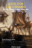 Jean-François Jacq — L'âge d'or des corsaires