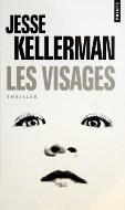 Jesse Kellerman — Les visages