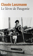 Claude Lanzmann — Le lièvre de Patagonie