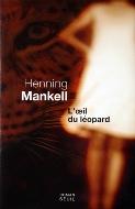 Henning Mankell — L'œil du léopard