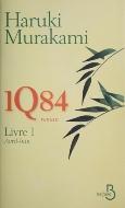 Haruki Murakami — 1Q84 I