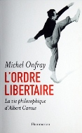 Michel Onfray — L'ordre libertaire