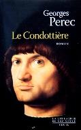Georges Perec — Le Condottière