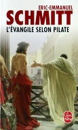 Éric-Emmanuel Schmitt L'évangile selon Pilate