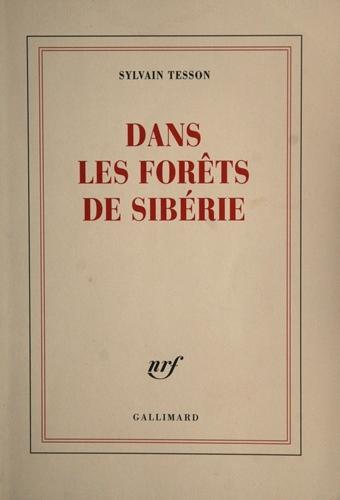 Dans les forêts de Sibérie (Sylvain Tesson)