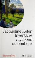 Jacqueline Kelen — Inventaire vagabond du bonheur