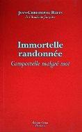 Jean-Christophe Rufin — Immortelle randonnée
