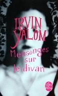 Irvin Yalom — Mensonges sur le divan