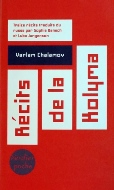 Varlam Chalamov — Récits de la Kolyma