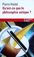 Pierre Hadot — Qu'est-ce que la philosophie antique ?
