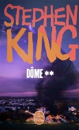 Stephen King — Dôme (II)