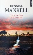 Henning Mankell — Un paradis trompeur