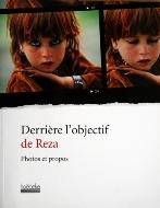 Reza et Rachel Deghati — Derrière l'objectif de Reza
