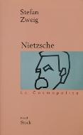 Stefan Sweig — Nietzsche