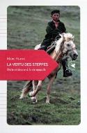 Marc Alaux — La vertu des steppes