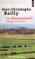Jean-Christophe Bailly — Le dépaysement