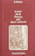G. Bruno — Le tour de la France par deux enfants