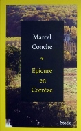 Marcel Conche — Épicure en Corrèze