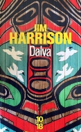 Jim Harrison — Dalva