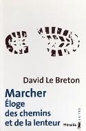David Le Breton — Marcher