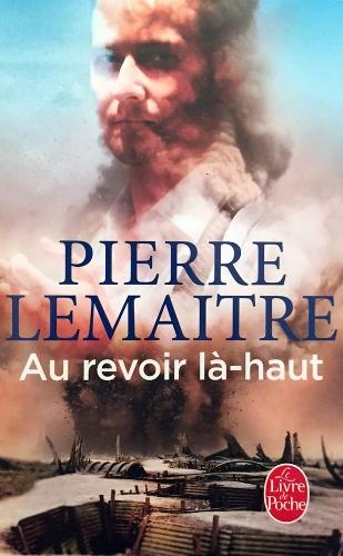 Pierre Lemaître — Au revoir là-haut