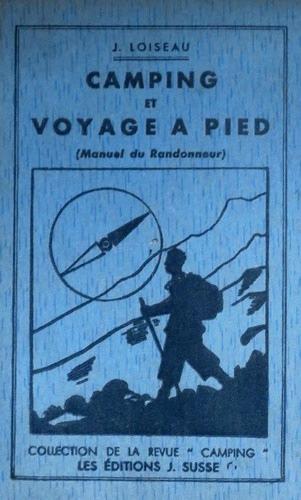Jean Loiseau — Camping et voyage à pied