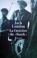 Jack London — La croisière du «Snark»