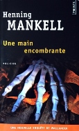 Henning Mankell — Une main encombrante