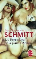Éric-Emmanuel Schmitt — Les perroquets de la place d'Arezzo