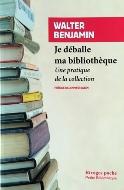 Walter Benjamin — Je déballe ma bibliothèque