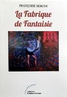 Francoise Bercot — La Fabrique de Fantaisie
