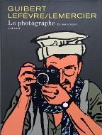 Guibert/Lefèvre/Lemercier — Le photographe