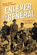 Patrick Leigh Fermor — Enlever un général