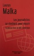 Lauren Malka — Les journalistes se slashent pour mourir