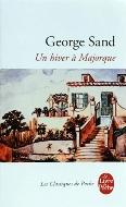 George Sand — Un hiver à Majorque