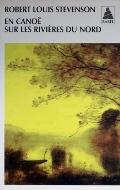 Robert Louis Stevenson — En canoë sur les rivières du nord