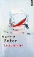 Martin Suter — Le cuisinier