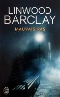 Linwood Barclay — Mauvais pas