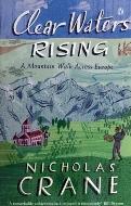 Nicholas Crane — Clear Waters Rising