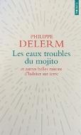 Philippe Delerm — Les eaux troubles du mojito